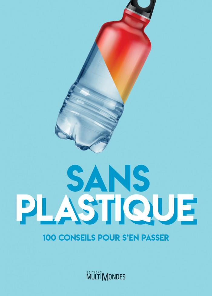 Couverture de Sans plastique