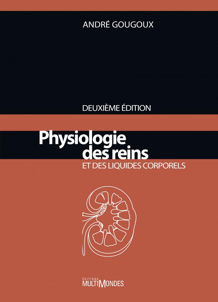 Couverture de Physiologie des reins et des liquides corporels
