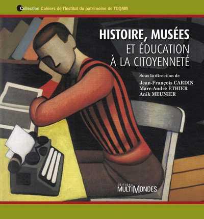 Couverture de Histoire, musées et éducation à la citoyenneté
