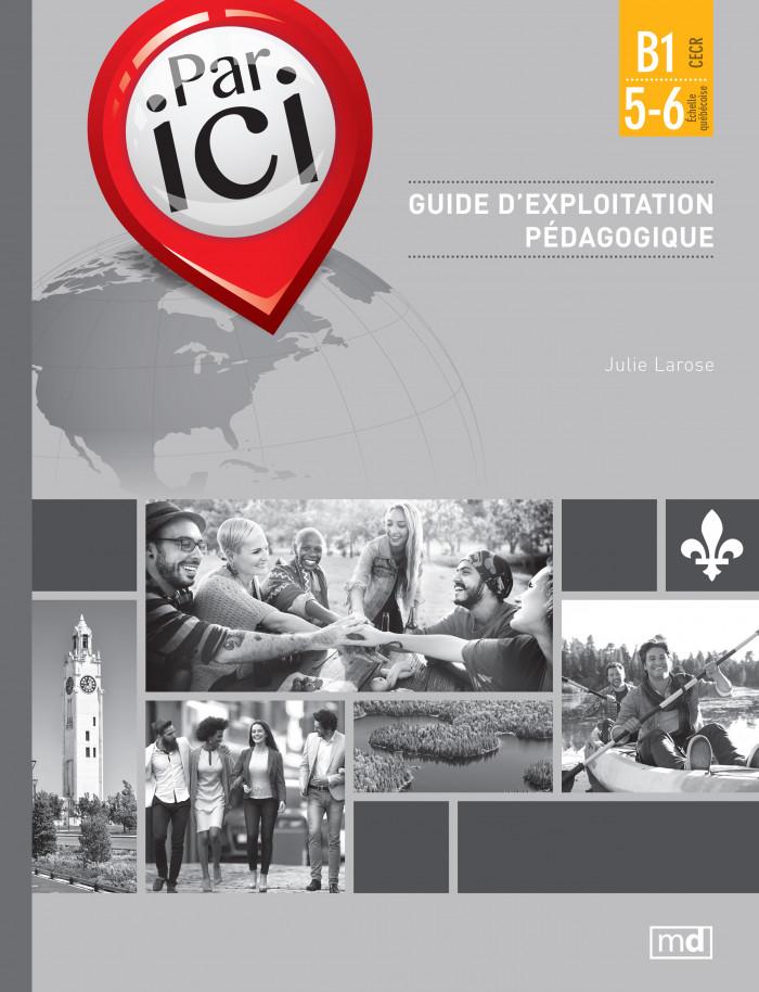 Couverture de Par ici - Guide d'exploitation pédagogique, Niveau B1 / 5-6