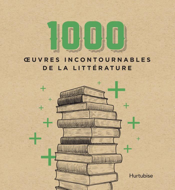 Couverture de 1000œuvres incontournables de la littérature