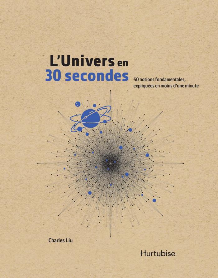 Couverture de L'Univers en 30 secondes