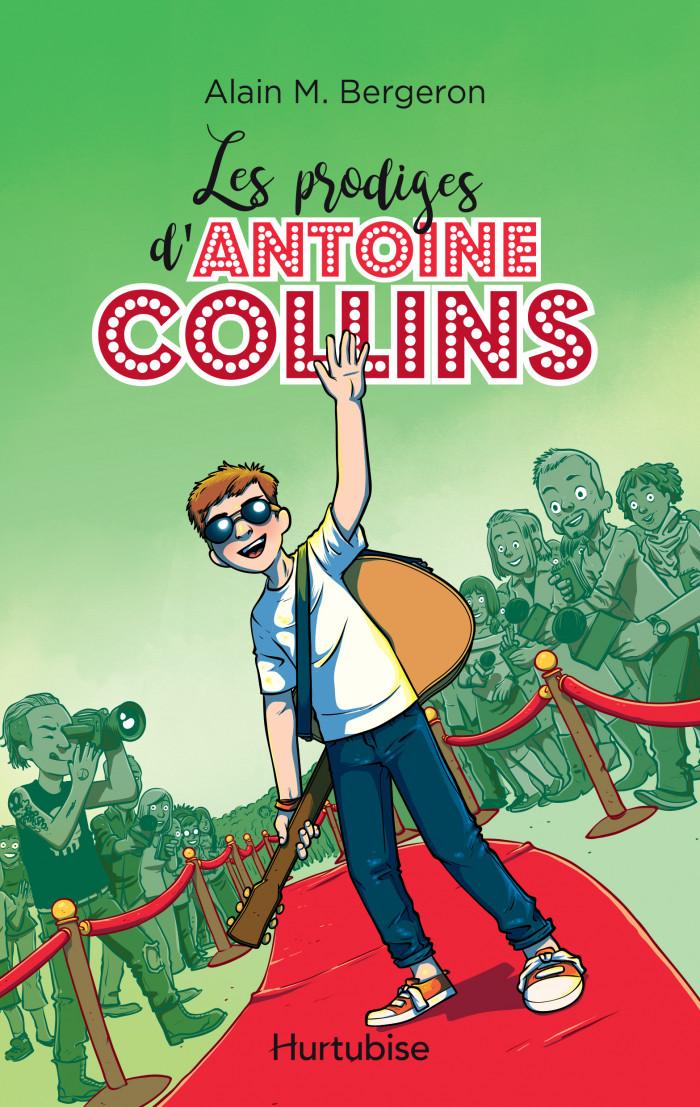 Couverture de Les prodiges d'Antoine Collins
