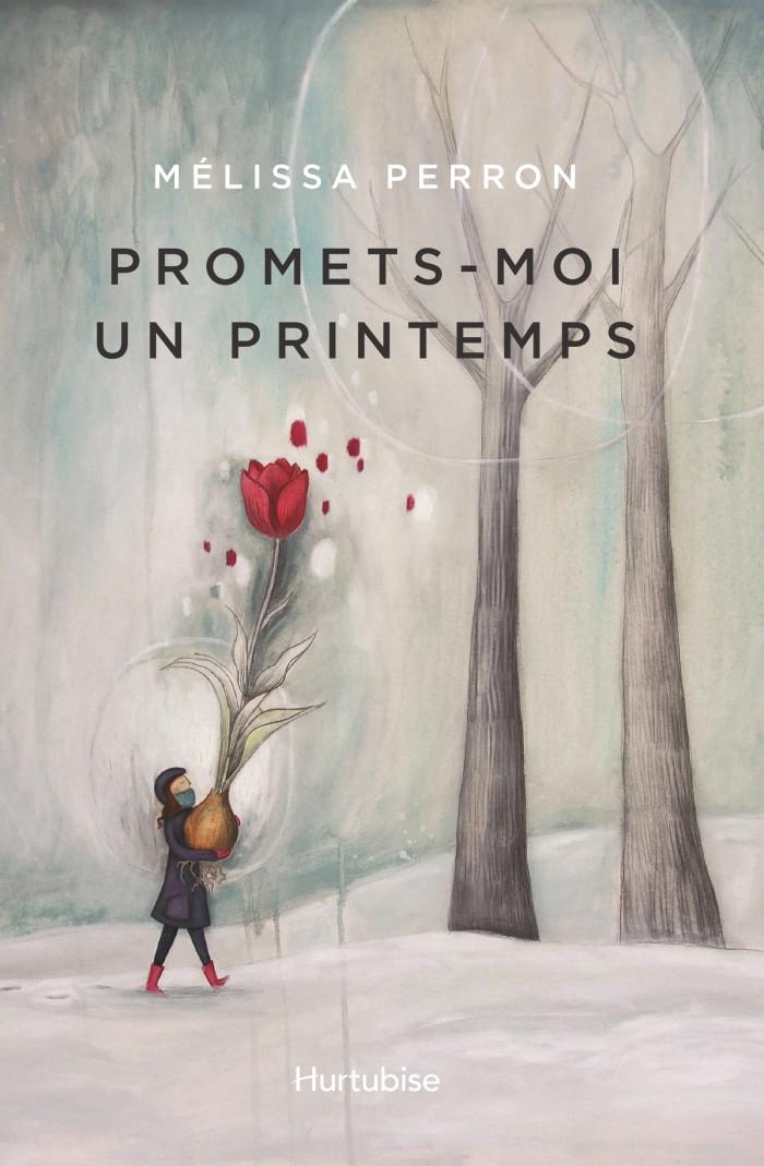 Couverture de Promets-moi un printemps