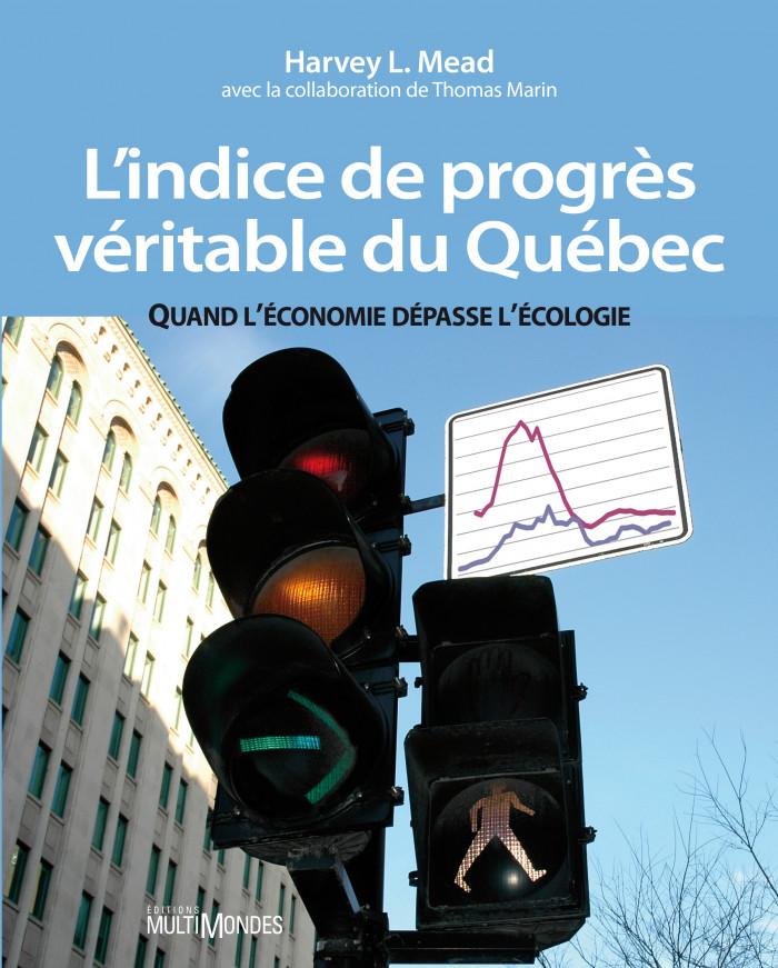 Couverture de L'indice de progrès véritable du Québec