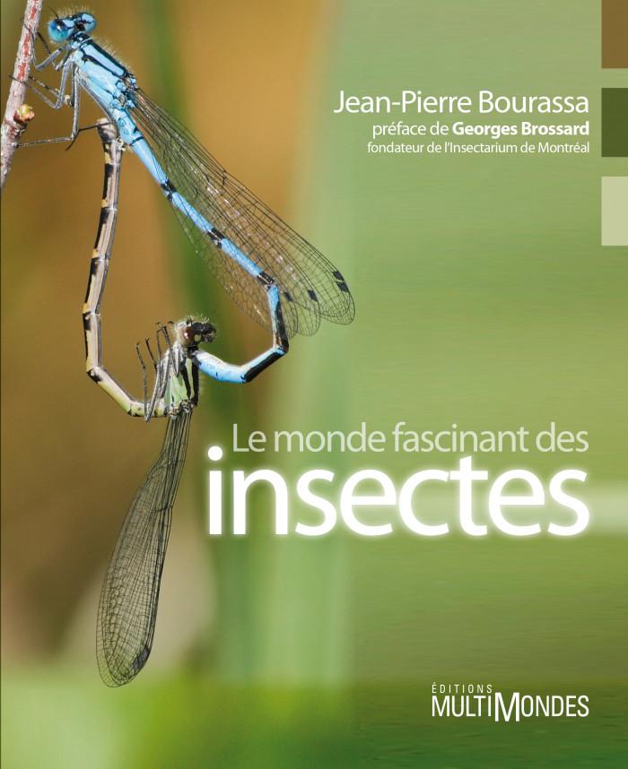 Couverture de Le monde fascinant des insectes
