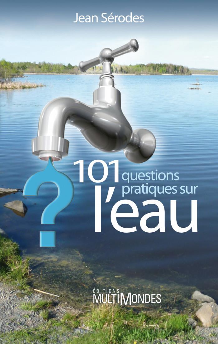 Couverture de 101 questions pratiques sur l'eau