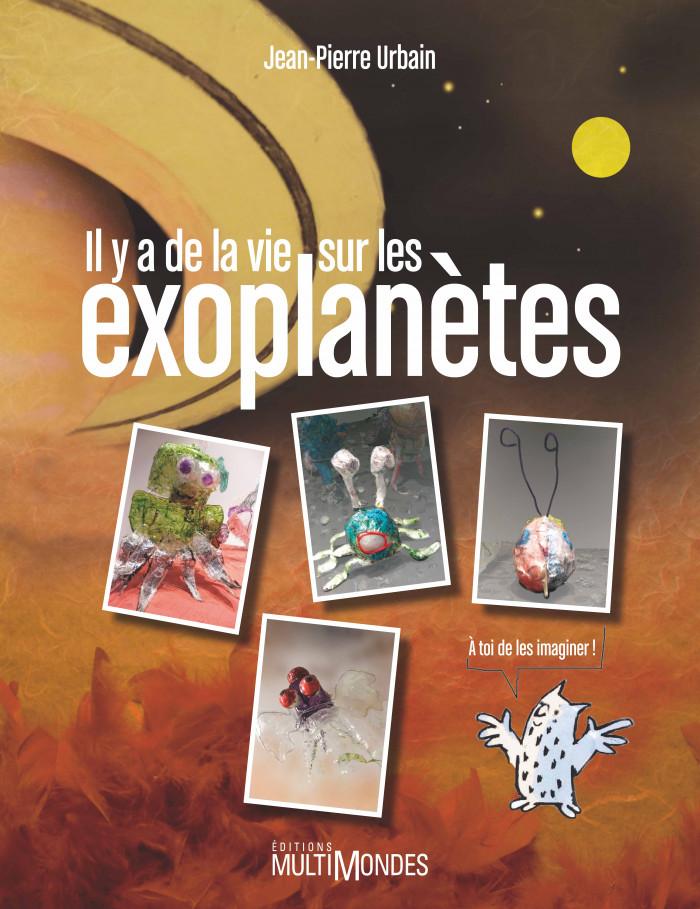 Couverture de Il y a de la vie sur les exoplanètes