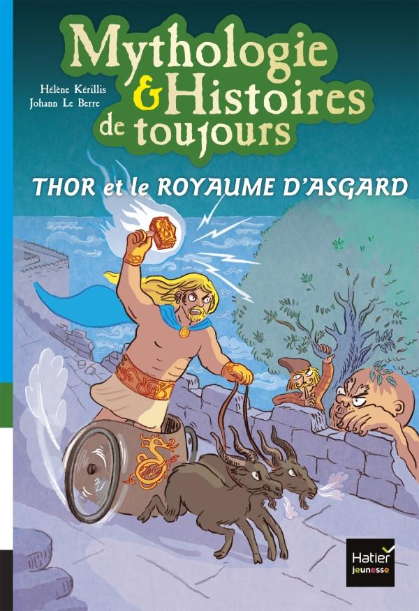 Couverture de Thor et le royaume d'Asgard