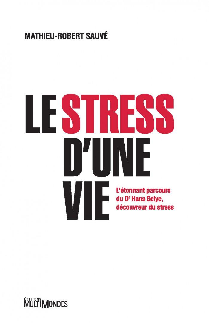 Couverture de Le stress d'une vie