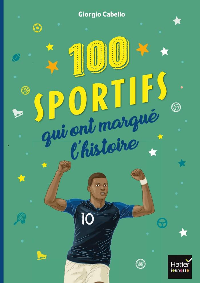 Couverture de 100 sportifs qui ont marqué l'histoire