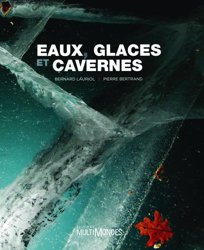 Couverture de Eaux, glaces et cavernes