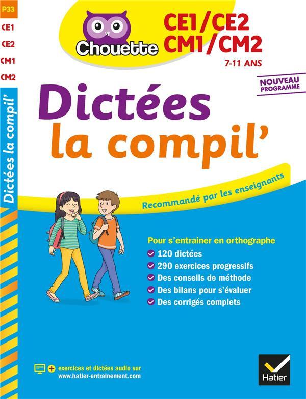 Couverture de Chouette - Dictées la compil', CE1/CE2/CM1/CM2