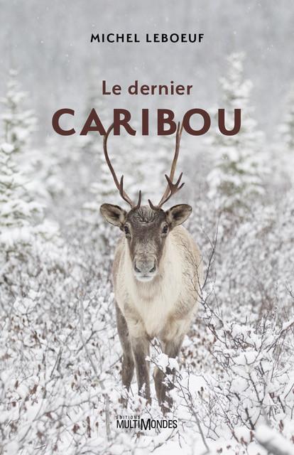Couverture de Le dernier caribou