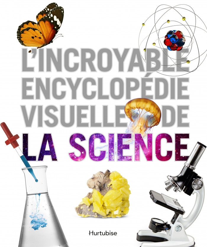 Couverture de L'incroyable encyclopédie visuelle de la science