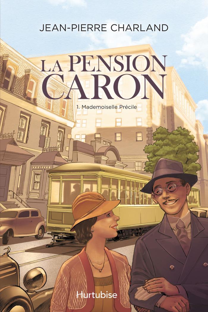 Couverture de La Pension Caron - Tome 1