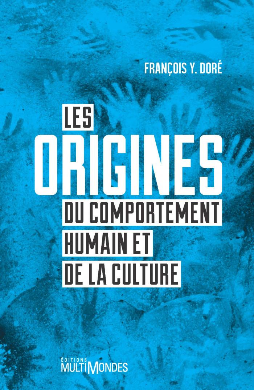 Couverture de Les origines du comportement humain et de la culture