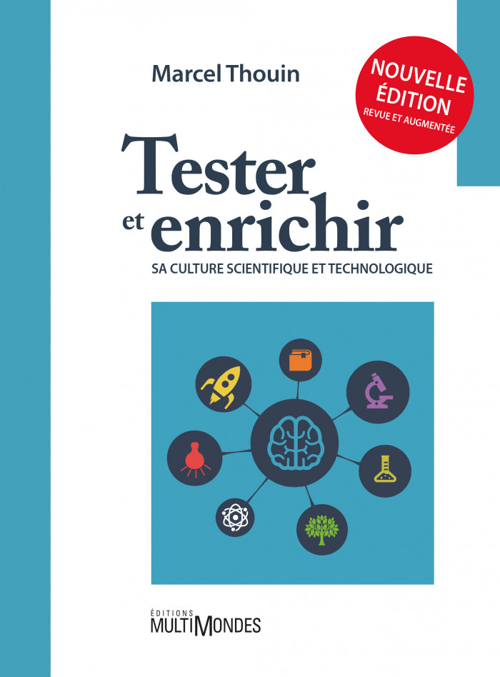 Couverture de Tester et enrichir sa culture scientifique et technologique