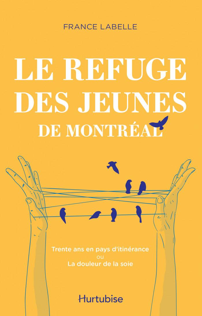 Couverture de Le Refuge des jeunes de Montréal