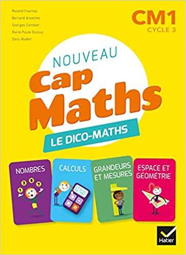 Couverture de Cap Maths - Dico Maths, CM1