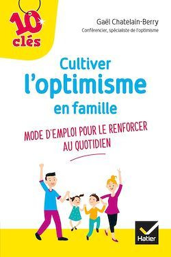 Couverture de Cultiver l'optimisme de son enfant
