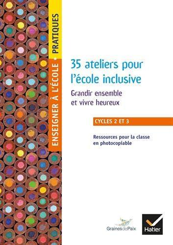 Couverture de Enseigner Pratiques - 35 ateliers pour l'école inclusive, cycles 2 et 3