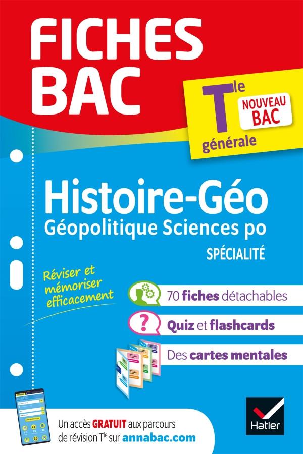 Couverture de Fiches BAC : Histoire-Géo Géopolitique Sciences po, Tle