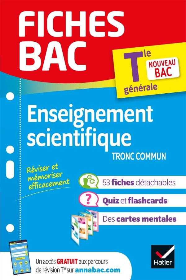 Couverture de Fiches BAC : Enseignement scientifique tronc commun, Tle