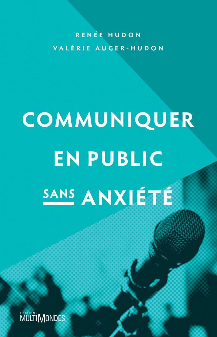 Couverture de Communiquer en public sans anxiété