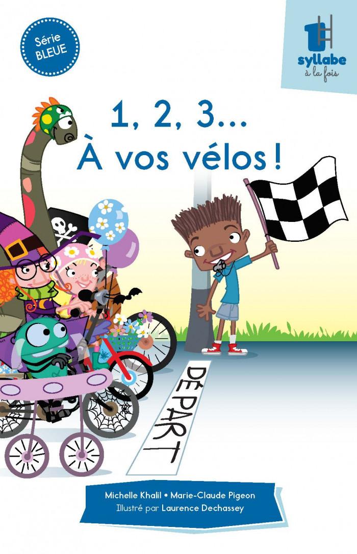 Couverture de 1, 2, 3... À vos vélos!- Série bleue