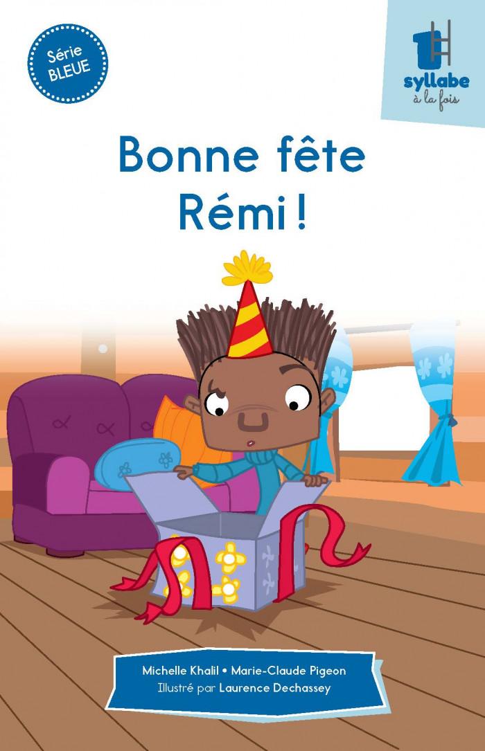 Couverture de Bonne fête Rémi- Série bleue
