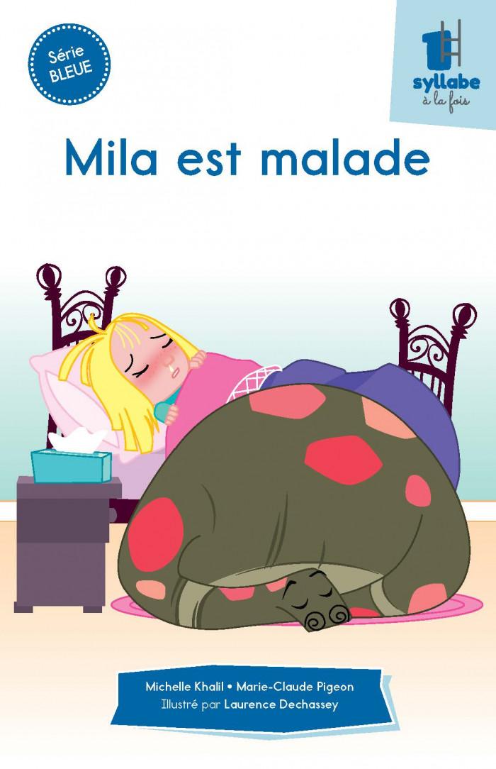 Couverture de Mila est malade - Série bleue