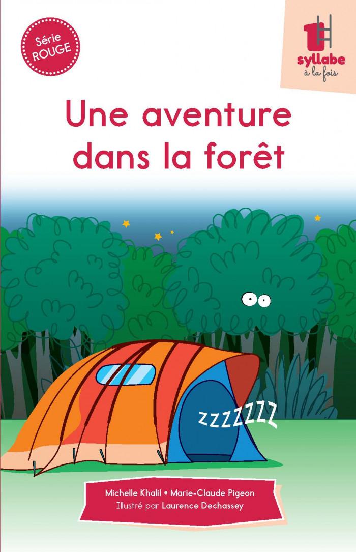 Couverture de Une aventure dans la forêt - Série rouge