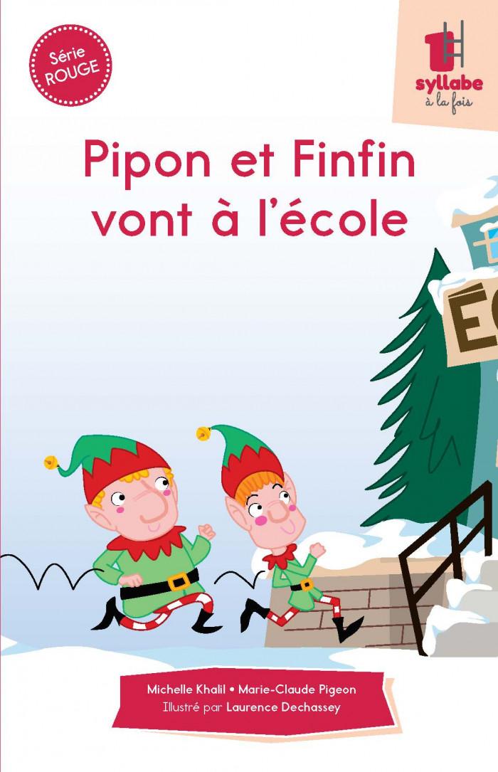 Couverture de Pipon et Finfin vont à l'école - Série rouge