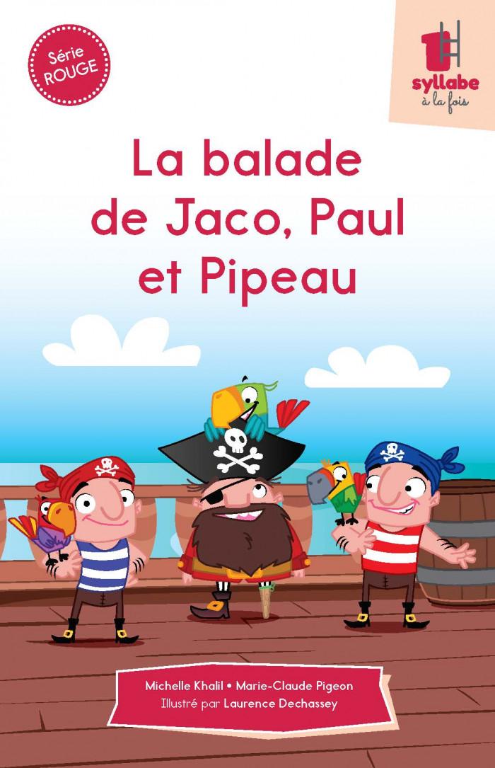 Couverture de La balade de Jaco, Paul et Pipeau - Série rouge
