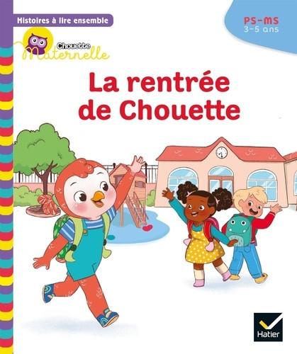 Couverture de La rentrée de Chouette, PS-MS