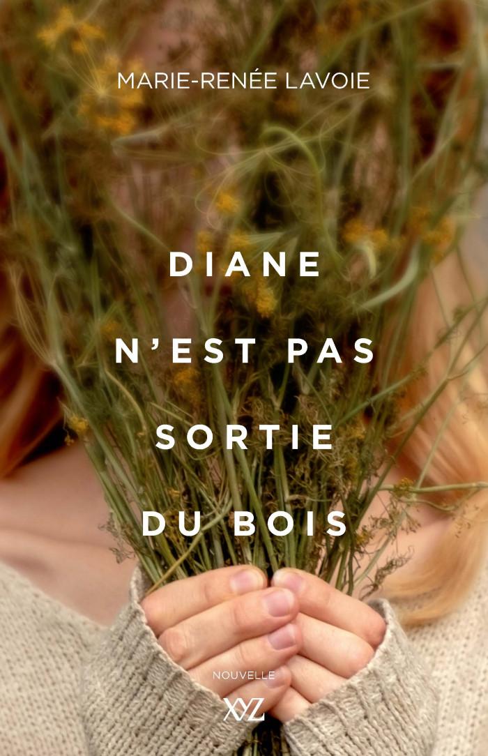 Couverture de Diane n'est pas sortie du bois