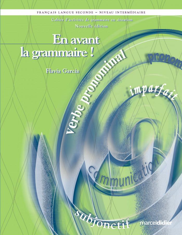 Couverture de En avant la grammaire!, Niveau intermédiaire (cahier)