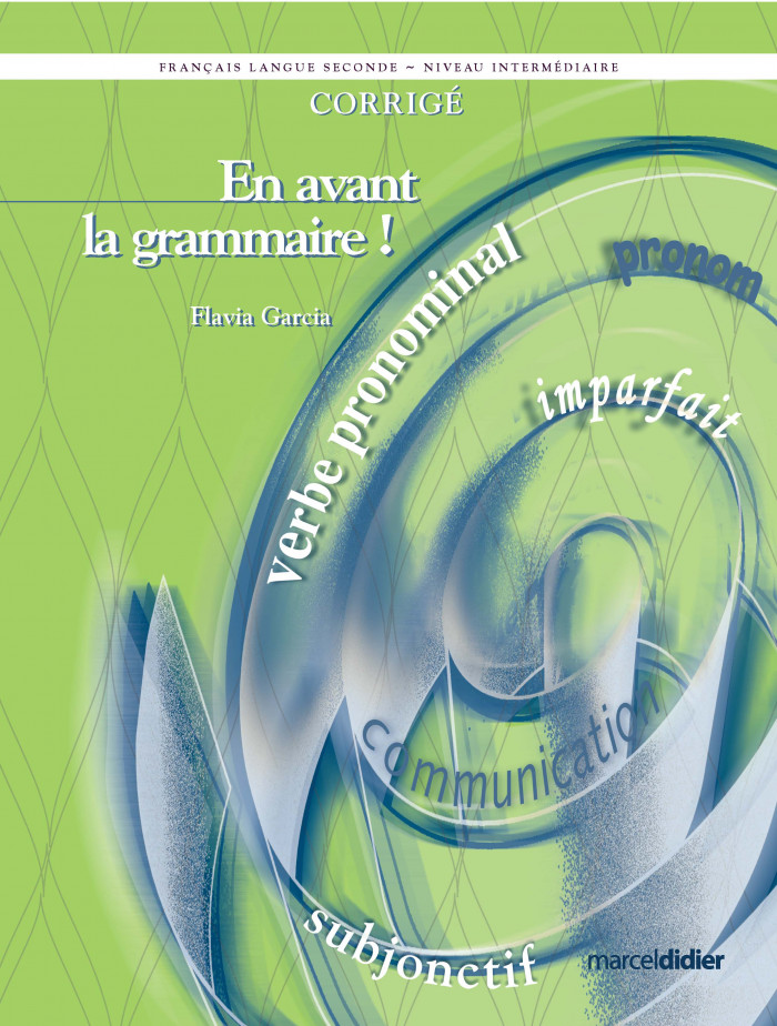 Couverture de En avant la grammaire!, Niveau intermédiaire (corrigé)