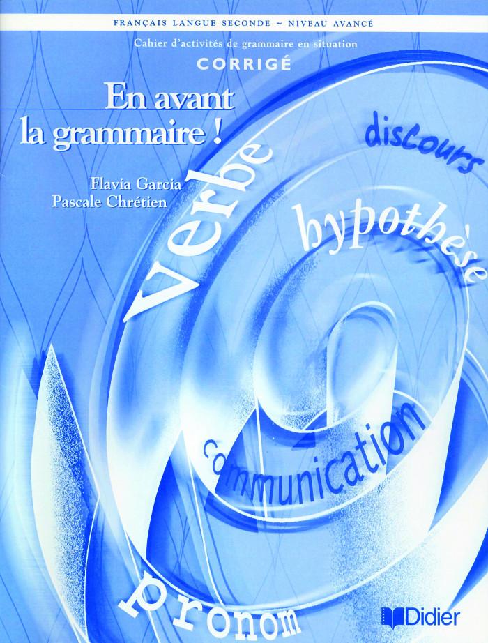 Couverture de En avant la grammaire!, Niveau avancé (corrigé)