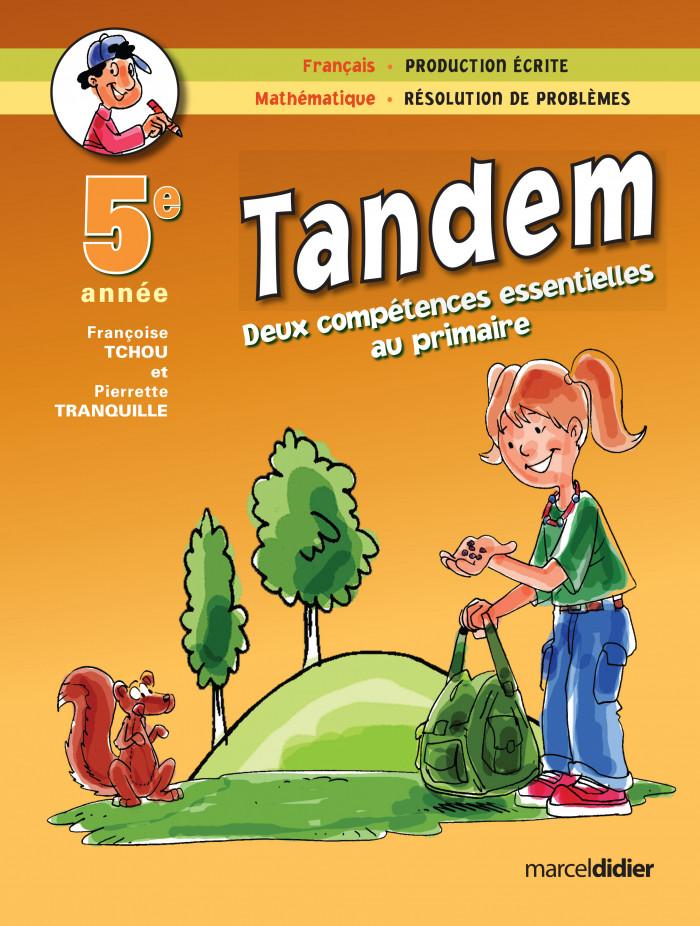 Couverture de Tandem - Français et mathématique, 5e année