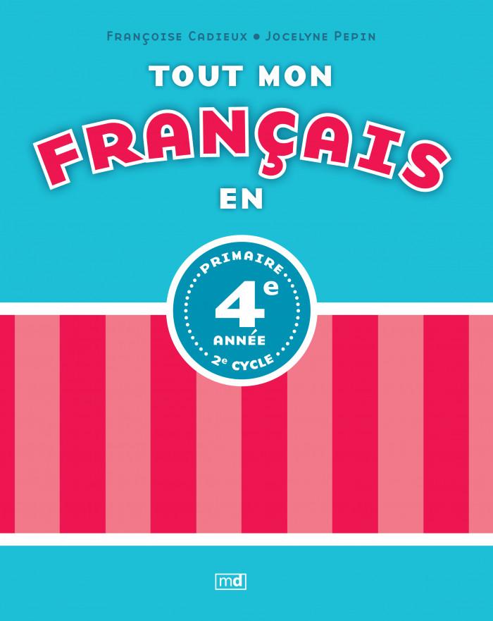 Couverture de Tout mon français en 4e année