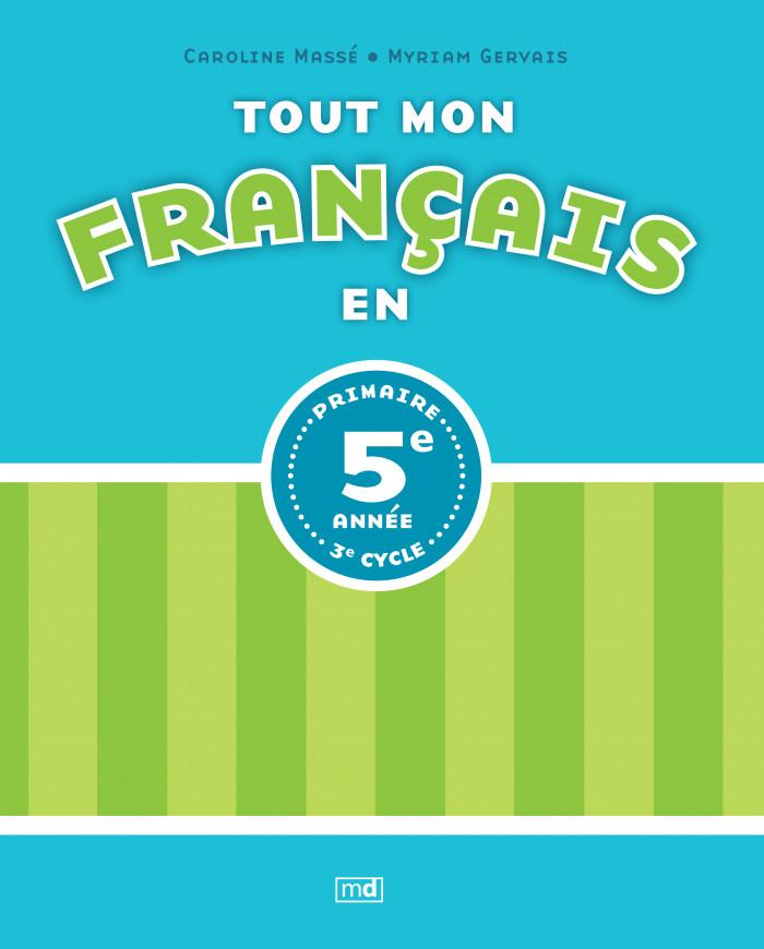 Tout Mon Francais En 5e Annee Editions Md