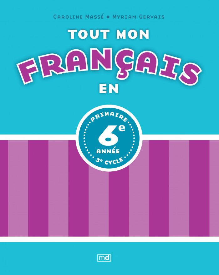 Couverture de Tout mon français en 6e année