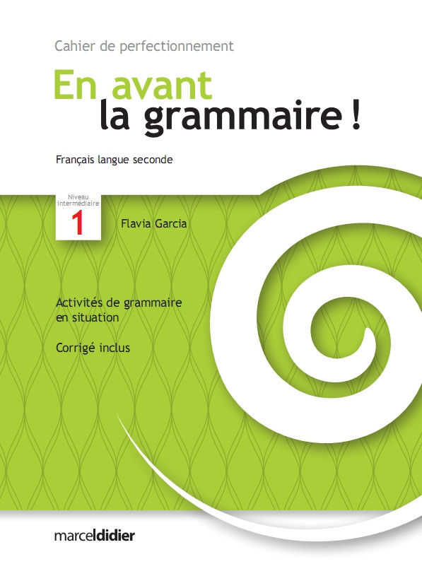 Couverture de En avant la grammaire! - Cahier de perfectionnement, Niveau intermédiaire 1