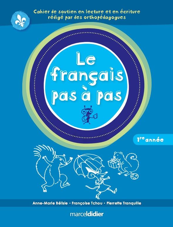 Couverture de Le français pas à pas, 1re année
