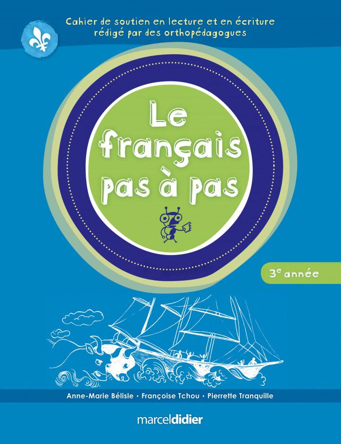 Couverture de Le français pas à pas, 3e année