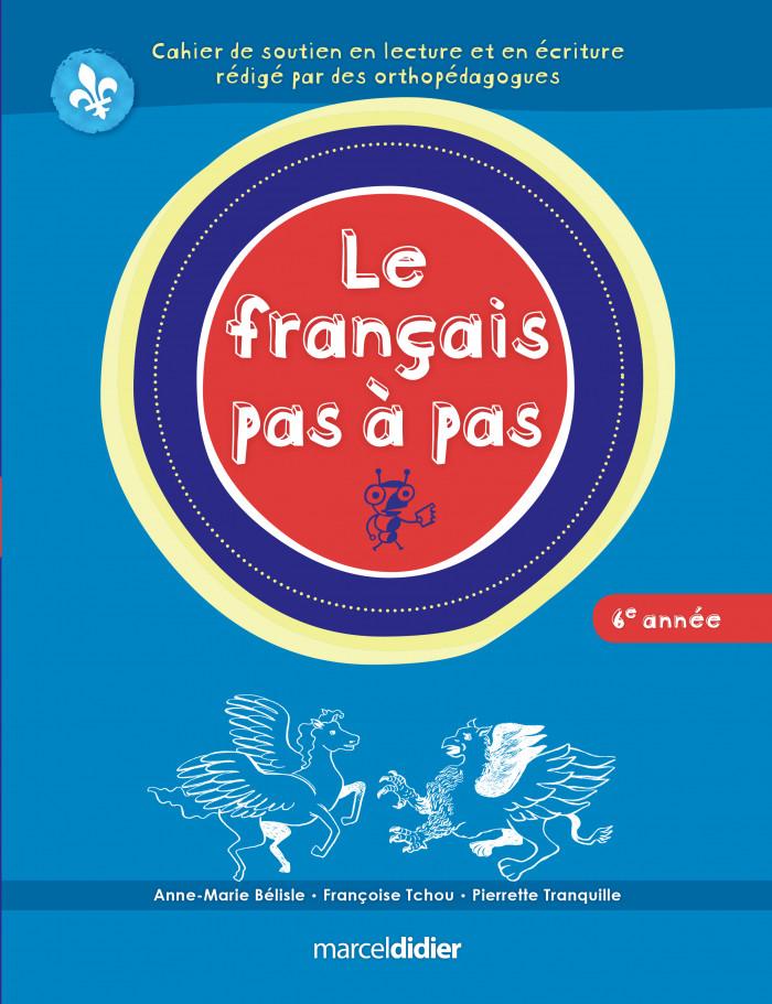 Couverture de Le français pas à pas, 6e année