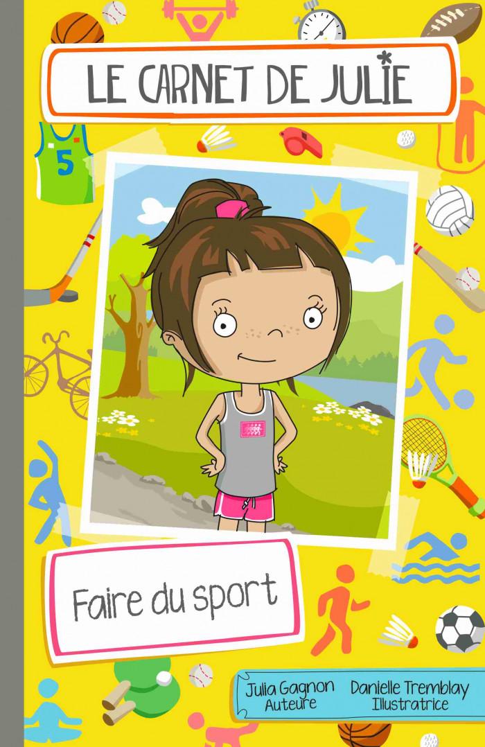 Couverture de Le carnet de Julie - Faire du sport