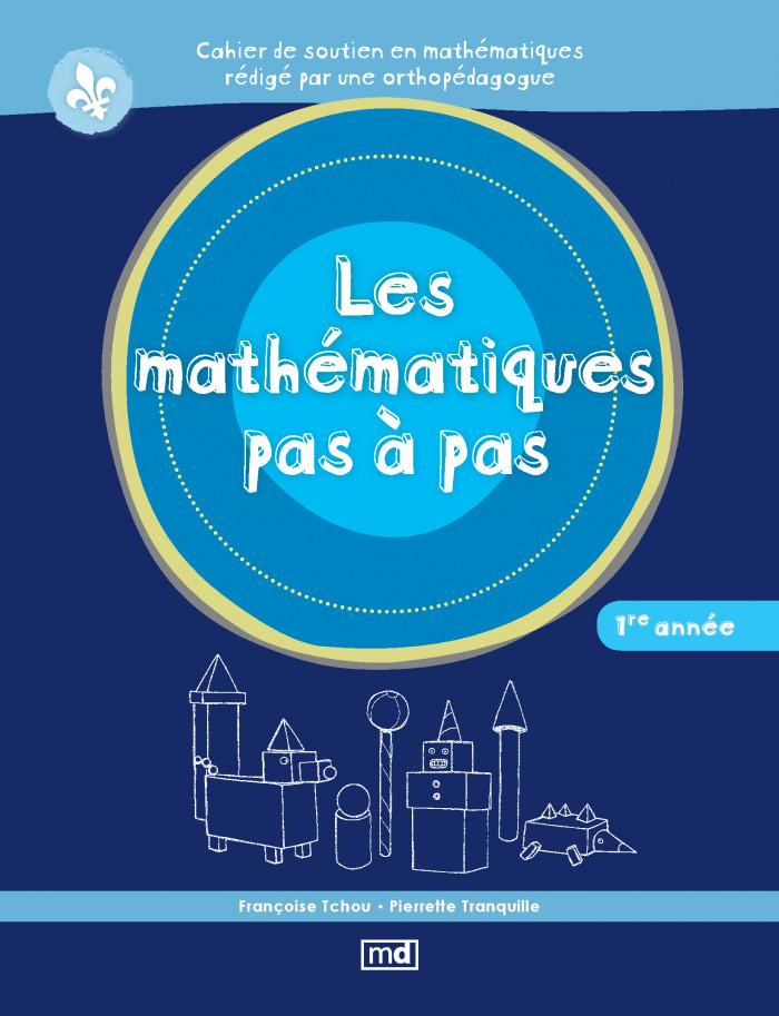 Couverture de Les mathématiques pas à pas, 1re année